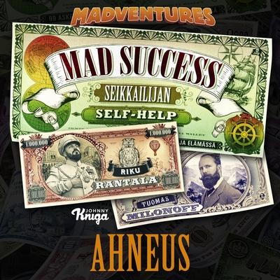 mad_success_-_seikkailijan_self_help_5_ahneus-tuomas_milonoff-43551218-frntl
